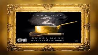 Gucci Mane - Fly Shit (Trap God 2)