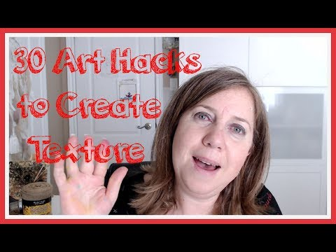 30 Art  LIFE Hacks to create Texture in Mixed Media-handmade TEXTURE ideas