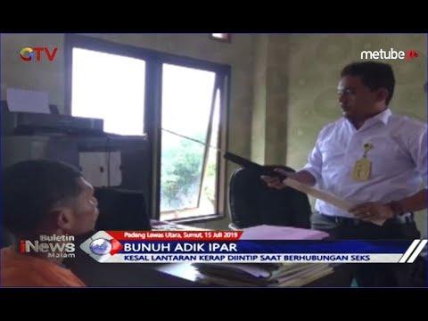 Tega Bunuh Adik Ipar, Penyebabnya Korban Sering Intip Pelaku saat Berhubungan Intim - BIM 15/07