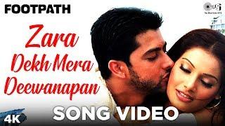 Zara Dekh Mera Deewanapan Song Video - Footpath   Aftab, Bipasha Basu   Udit Narayan, Alka Yagnik