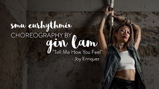 Choreography by Gin | Tell me how you feel by Joy Enriquez