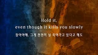 The Chainsmokers   Kills You Slowly (한국어,가사,해석,lyrics)