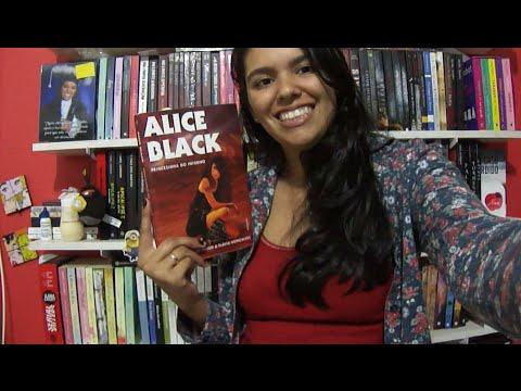 [Resenha] Alice Black - Carlos Henrique Abbud & Flávia Gonçalves