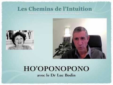 le Dr. luc bodin nous parle de ho'oponopono
