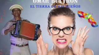 """""""No Busque Mujer Celosa"""" Omar Bultrón y el Tierra de mis Sueños"""