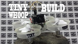 TINY WHOOP Build Video - Team BIG WHOOP - Inductrix FPV - How to build a Tiny Whoop