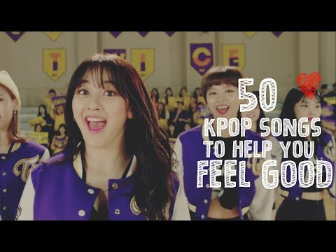 50 KPop Songs To Help You Feel Good