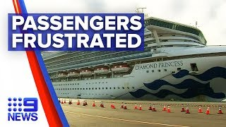 Coronavirus: Cruise ship passengers frustrated with wait time | Nine News Australia