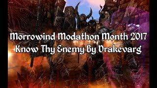 Morrowind Modathon - Know Thy Enemy