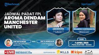 SUPER GAME FPL: Jadwal Padat FPL, Aroma Balas Dendam Manchester United, Strategi Gameweek 31