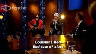 Louisiana Red - Bad case of blues