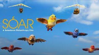 Soar: A Salesforce Philanthropy Film