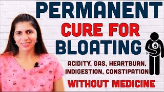 Permanent Cure for Bloating, Acidity, Gas, Constipation, Indigestion Without Medicine | Belly Fat