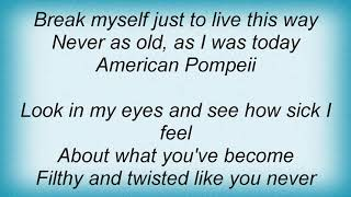 Anthrax - American Pompeii Lyrics