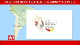 Pope Francis Apostolic Journey to Peru - Welcome ceremony 2018-01-18