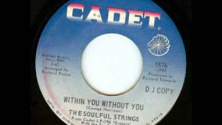 The Soulful Strings - Within You Without You