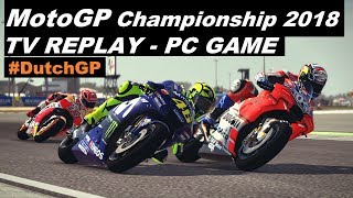 MotoGP 2018 | 8# | #DutchGP | TT ASSEN | TV REPLAY 50% | PC GAME MOD 2018
