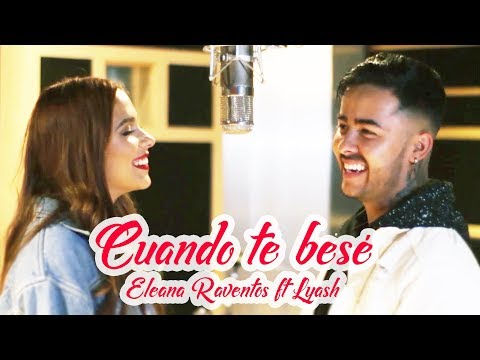 Becky G, Paulo Londra - Cuando Te Besé (COVER)   Eliana Raventós - Lyash