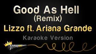 Lizzo Ft. Ariana Grande   Good As Hell (Remix) (Karaoke Version)