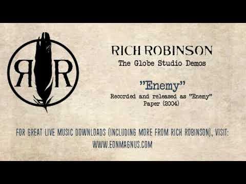 Rich Robinson - Enemy (Globe Studio Demo)