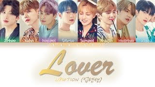 UP10TION (업텐션) - 'Lover' (Color Coded Lyrics Eng/Rom/Han/가사)