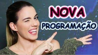 #VEDA 31 - NOVA Programação do Canal e do Blog