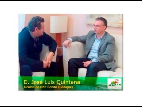 Entrevista con: D. José Luis Quintana Alcalde de Don Benito (Badajoz)