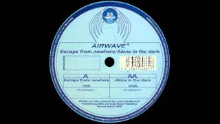 Airwave - Escape From Nowhere  |Bonzai Trance Progressive| 1999