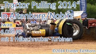 preview picture of video 'Tractor Pulling 2014, Green Monster mit 5.600 PS & Iwan mit 6.000 PS'