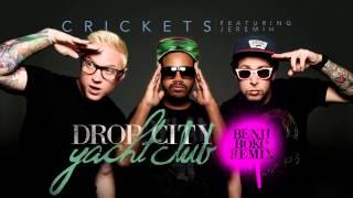 "Drop City Yacht Club - ""Crickets (Benji Boko Remix)"" Official Audio"