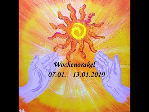 Wochenorakel 07.01. - 13.01.2019!