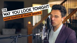 The The Way You Look Tonight   Made Famous By Frank Sinatra   Tommy Ward