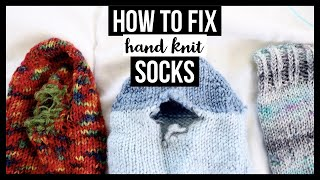 HOW TO REPAIR HOLES IN HAND KNIT SOCKS