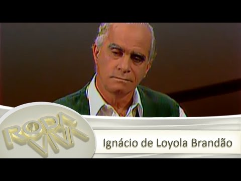 Ignácio de Loyola Brandão 12/07/1999