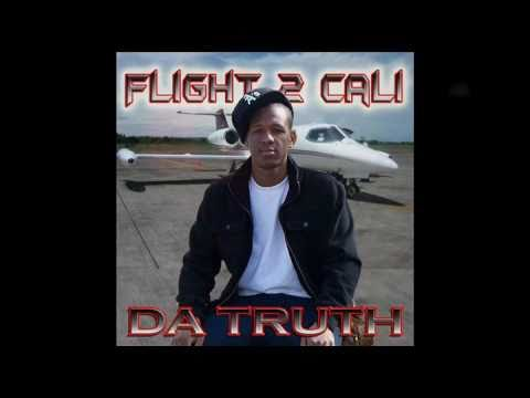 FLIGHT 2 CALIFORNIA'S: SMOKE SOMETHING BY DA.TRUTH