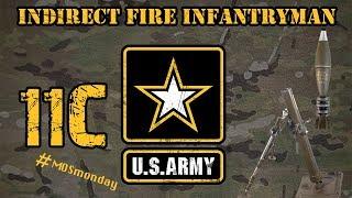 11C Indirect Fire Infantryman