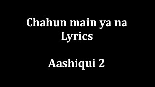 Gambar cover Chahun Main ya na Lyrics
