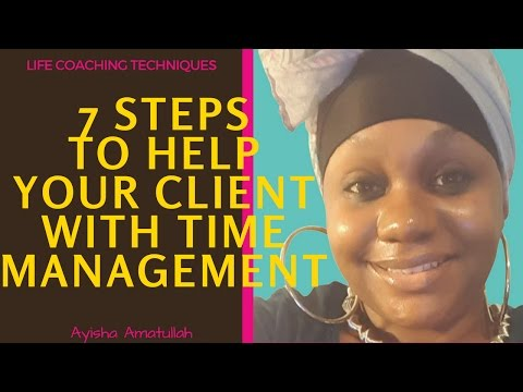 [Video] Life Coaching Technique: 7 Steps to Help Your Client with Time Management