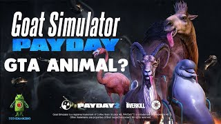 Goat Simulator PAYDAY - iOS / ANDROID GAMEPLAY - ANIMAL OPEN WORLD GTA?