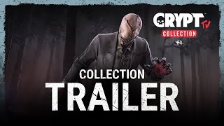 Dead by Daylight   Crypt TV Collection Trailer