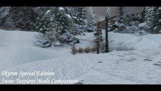 Skyrim SE - Snow Textures Mods Comparison - Noble  - Nordic Snow - Fluffy Snow - Real Snow HD