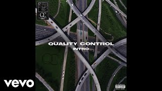 Quality Control - Intro (Audio) ft. Quavo, Offset, Lil Yachty - Video Youtube
