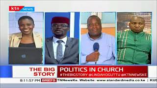 Politics in Kenyan churches (Part 1) |Big Story