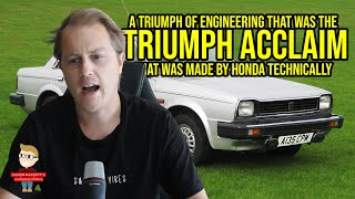 The last ever Triumph car was made by Honda, the EPIC 1981 Triumph Acclaim! | Car Nerd Stories