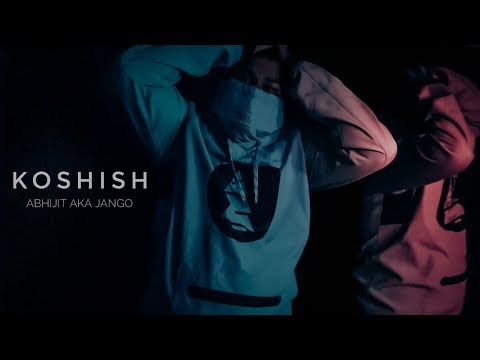 ABHIJIT AKA JANGO | KOSHISH | ALL THE WAY UP (REFIX) 2017