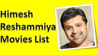 Himesh Reshammiya Movies List