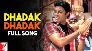 Dhadak Dhadak - Full Song | Bunty Aur Babli | Abhishek
