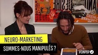 Petite Formation  Neuro-Marketing, manipulation ou technique commerciale ?