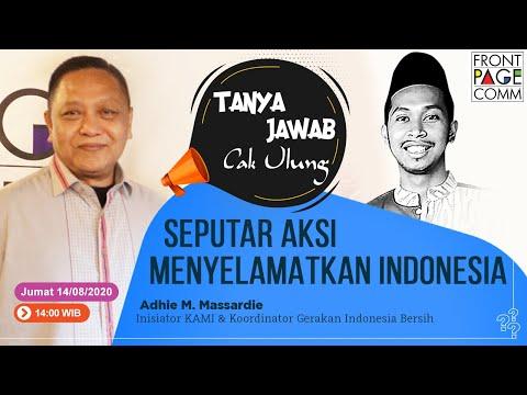 TANYA JAWAB CAK ULUNG | Seputar Aksi Menyelamatkan Indonesia
