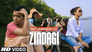 Zindagi Angry Indian Goddesses  ANUSHKA MANCHANDA